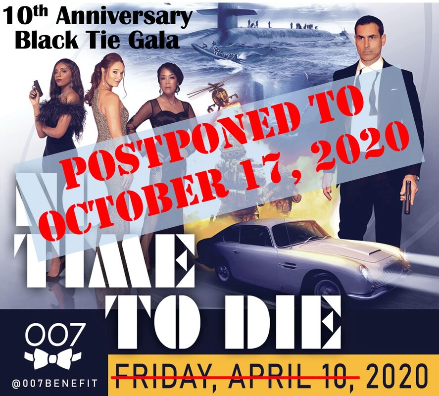 NEW DATE - 10th Annual 007 Black Tie Gala