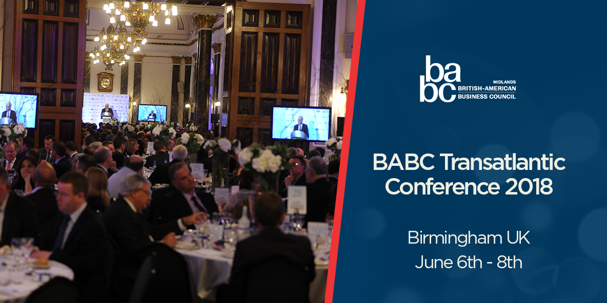 BABC 2018 Transatlantic Business Conference - Birmingham UK